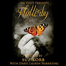 Flutterby Audiobook by Suz Korb Narrated by Daryl Lauren