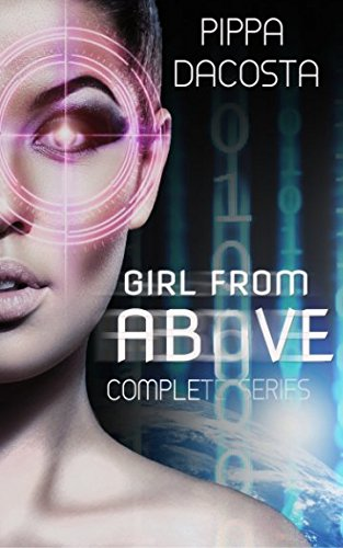 Girl From Above Complete First Series (The 1000 Revolution)