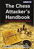 The Chess Attacker's Handbook-Michael Song Razvan Preotu