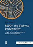img - for REDD+ and Business Sustainability: A Guide to Reversing Deforestation for Forward Thinking Companies (DoShorts) book / textbook / text book