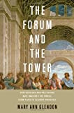 The Forum and the Tower, Mary Ann Glendon, 0199782458