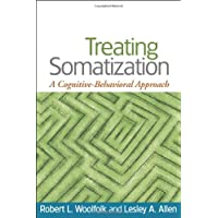 Treating Somatization: A Cognitive-Behavioral Approach