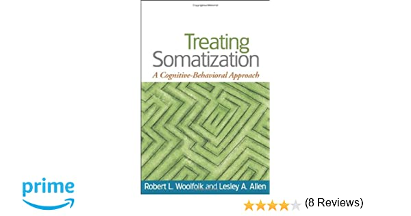 Treating Somatization: A Cognitive-Behavioral Approach ...