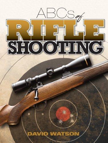 ABCs of Rifle Shooting (Abcs Of Rifle Shooting)