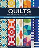 img - for Quilts, The Modern Collection: 25 Dynamic Projects from Modern Quilts Unlimited book / textbook / text book