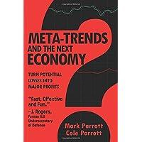 Meta-Trends and the Next Economy