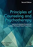 Principles of Counseling and Psychotherapy : Learning the Essential Domains and Nonlinear Thinking of Master Practitioners, Second Edition, Mozdzierz, Gerald J. and Peluso, Paul R., 0415704618