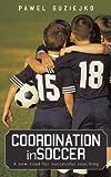 Coordination in Soccer, Pawel Guziejko, 1440153280