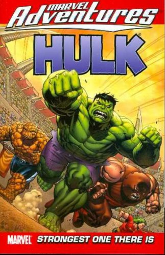 Marvel Adventures Hulk - Volume 3: Strongest One There is (v. 3)