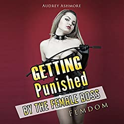 Getting Punished by the Female Boss: Femdom