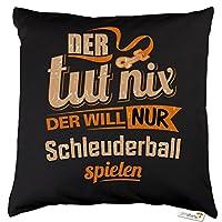 getshirts - RAHMENLOS® Geschenke - Kissen - Der tut nix der will nur...