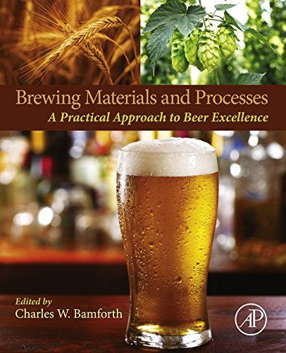Brewing Materials and Processes: A Practical Approach to Beer Excellence ()