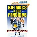 Big Macs & Our Pensions: Who Gets McDonald's Profits? (People, Profits, & Pensions Book 1)