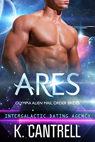 Ares (Olympia Alien Mail Order Brides Book 2)