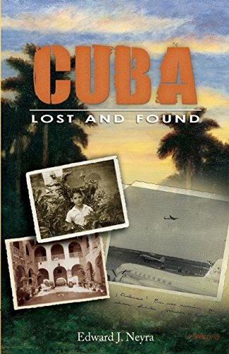Cuba Lost and Found