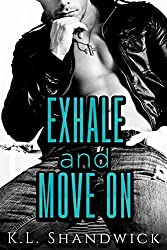 Exhale and Move On
