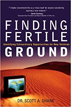 Book Finding Fertile Ground: Identifying Extraordinary Opportunities for New Ventures (paperback)