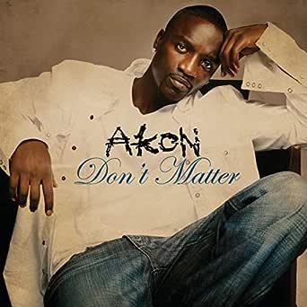 akon don t matter song free mp3 download