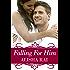 Falling For Him (The Karimi Siblings Book 1)