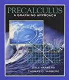 img - for Precalculus: A Graphing Approach book / textbook / text book