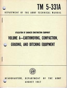 utilization of engineer construction equipment volume a earthmoving rh amazon com Army Generator Manuals Instruction Manual Icon