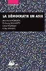 La démocratie en Asie : Japon, Inde, Chine par Bouissou