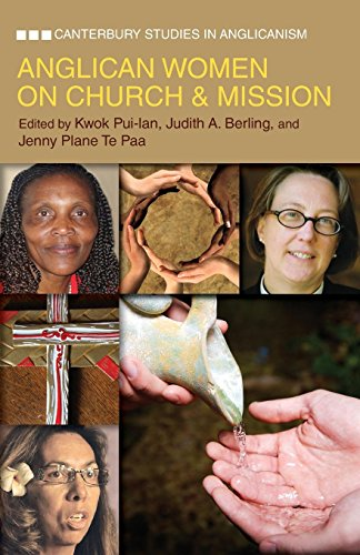 Anglican Women on Church & Mission (Canterbury Studies in Anglicanism)