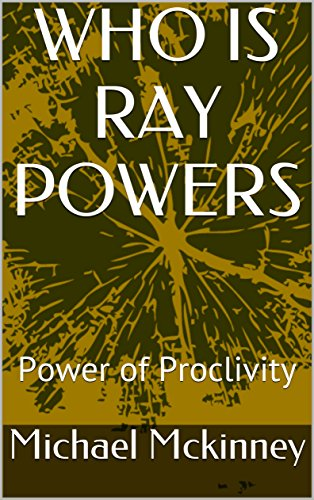 WHO IS RAY POWERS: Power of - Ray Is Who
