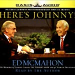 Here's Johnny!: My Memories of Johnny Carson, The Tonight Show, and 46 Years of Friendship | Ed McMahon