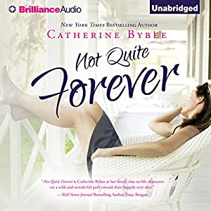 Not Quite Forever Audiobook
