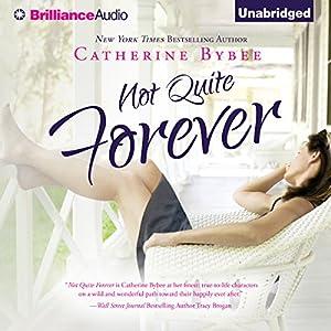 Not Quite Forever Audiobook