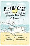Justin Case: Shells, Smells, and the Horrible