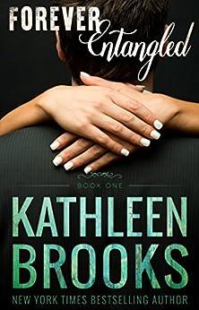 Forever Entangled: Forever Bluegrass #1 by [Brooks, Kathleen]
