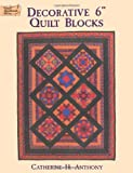 "Decorative 6"" Quilt Blocks, Catherine H. Anthony, 0486296741"