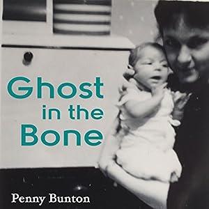 Ghost in the Bone Audiobook