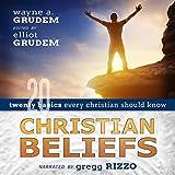 #10: Christian Beliefs: Twenty Basics Every Christian Should Know