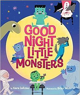 bd9174364dfa Good Night, Little Monsters: Kara Lareau, Brian Won: 9781338105599: Amazon.com:  Books