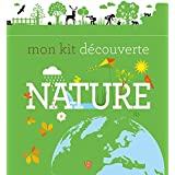 Mon kit découverte nature (Documentaire) (French Edition)