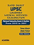 Rapid Digest UPSC Combined Medical Services Examination (2010 - 2017) 13th Edition 2018