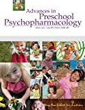 Advances in Preschool Psychopharmacology, Mark A. Riddle MD, 1934854034