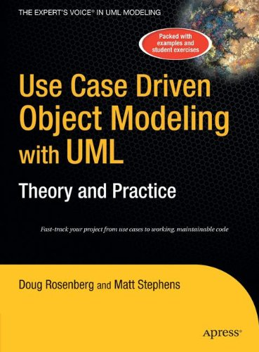 Use Case Driven Object Modeling with UMLTheory and Practice (Use Case Driven Object Modeling With Uml)