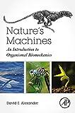 Nature's Machines: An Introduction to Organismal Biomechanics