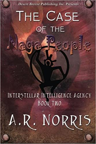 Case of the Naga People (Interstellar Intelligence Agency) (Volume 2