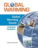 img - for Global Warming Trends: Ecological Footprints (Global Warming (Facts on File)) book / textbook / text book
