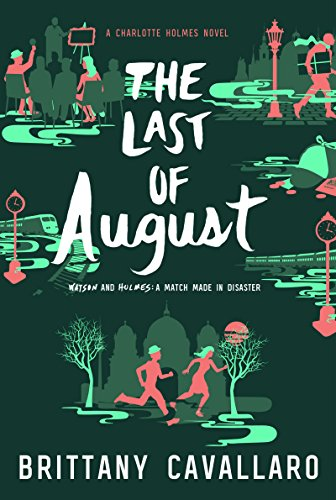 The Last of August (Charlotte Holmes Novel) - Malaysia Online Bookstore