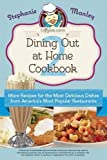 Copykat.com's Dining Out At Home Cookbook 2: More Recipes for the Most Delicious Dishes from America's Most Popular Restaurants