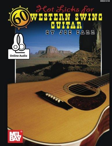 Hot Country Guitar Licks (60 Hot Licks for Western Swing Guitar)