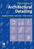 Principles of Architectural Detailing by Stephen Emmitt (2004-04-09)