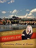 Laura McKenzie's Traveler - Legendary Cities of Eastern Europe