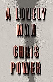 A Lonely Man: A Novel